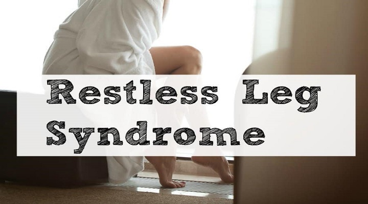 Change in Life Style to Cure Restless Legs Syndrome : KenResearch