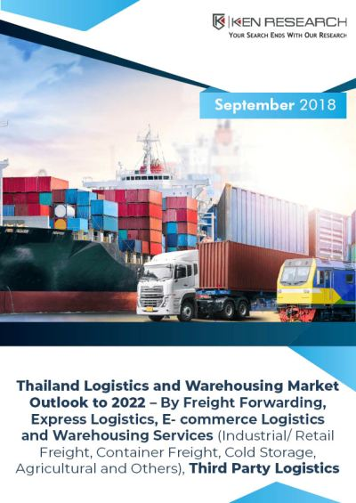 Thailand Logistics and Warehousing Market is Expected to Reach Around THB 2.5 Trillion by the Year Ending 2022: KenResearch