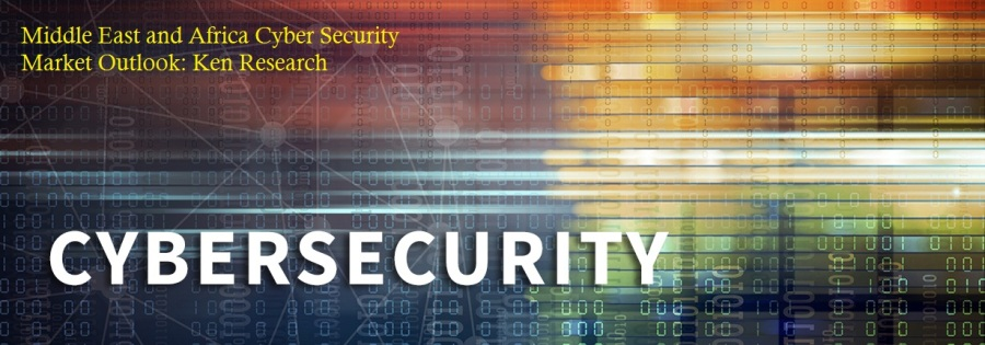 Dynamic Landscape Of The Middle East And Africa Cybersecurity Market Outlook: KenResearch