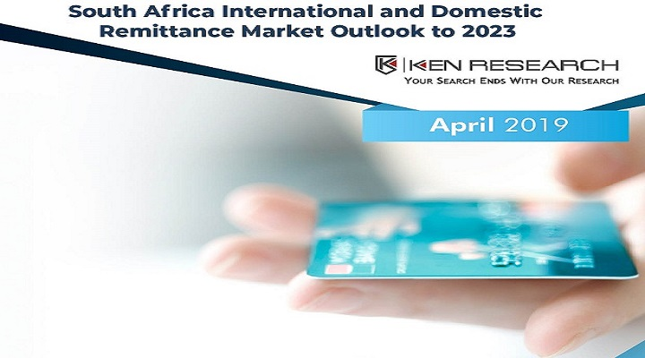 South Africa Remittance Market Driven by Rising Migration from Asian and African Countries, Increased Offerings and Broadened Network of ADLA's and MTOs: Ken Research