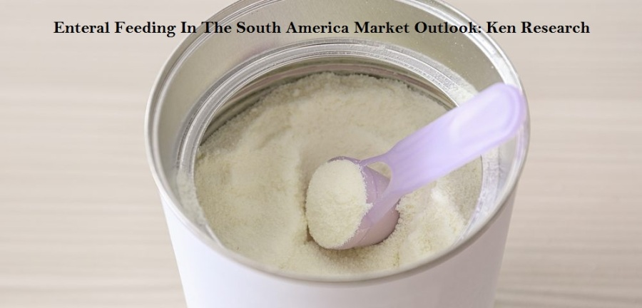 Landscape Of The Enteral Feeding In The South America Market Outlook: Ken Research