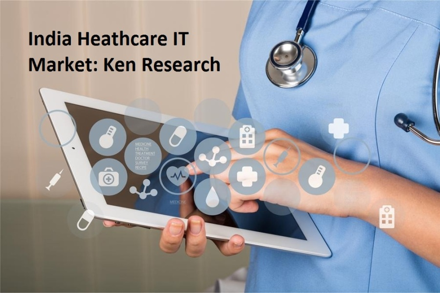 India Healthcare IT Market will be driven by Increasing Demand for Advanced Analytical Tools in the Healthcare Sector coupled with Growing Focus on Telemedicine: Ken Research