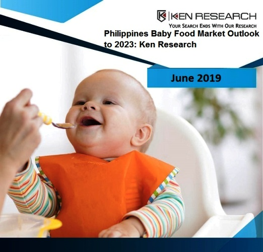 Philippines Baby Food Market Research Report & Market Forecast To 2023: Ken Research