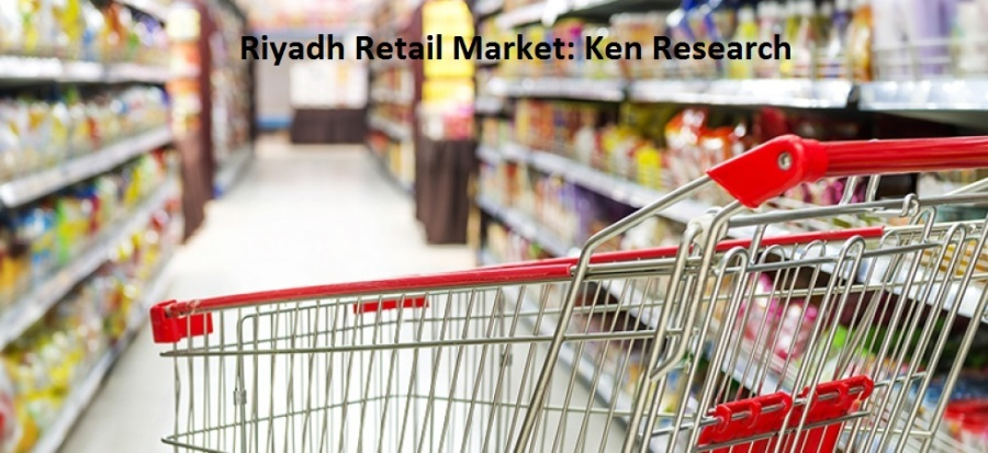 Growing Presence of Hypermarket and Supermarket and Relaxation in Investment Regulations has Supported the Riyadh Retail Market Growth: Ken Research