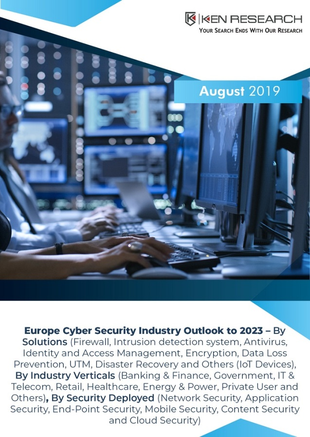 Europe Cyber Security Market Led by Growth in the Government Initiatives, EU-wide certification framework and Rising Threats such as Malware, Ransom Ware: Ken Research