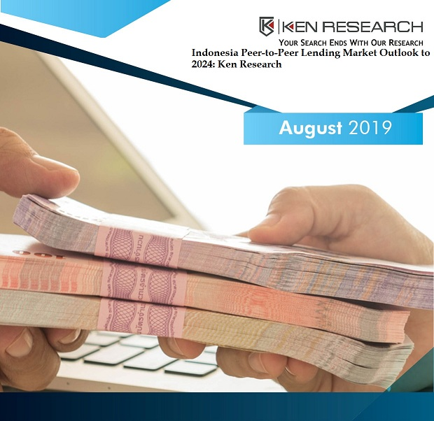 Indonesia Peer-to-Peer Lending Market Research Report and Forecast: KenResearch