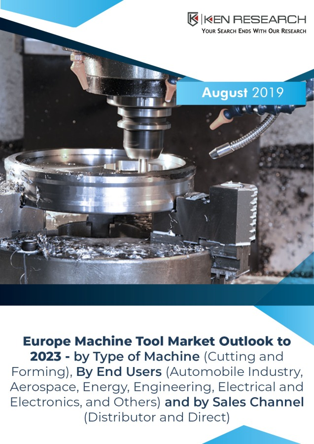 Europe Machine Tools Market Analysis and Forecast: KenResearch