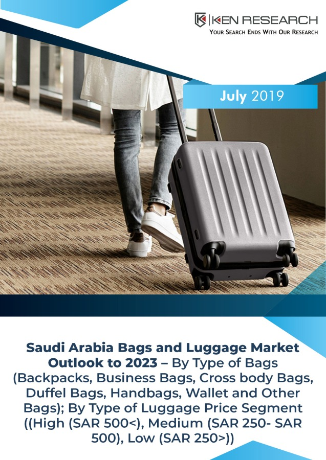 Bags and Luggage Sales in Saudi Arabia Driven by Diversification of Economy, Expat and High Income Saudi Families, Expansion of Tourism as Recreational Activity: Ken Research