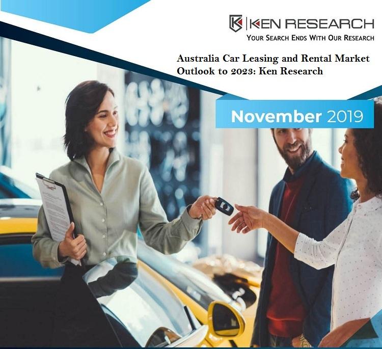 Australia Car Leasing and Rental Market Research Report: KenResearch