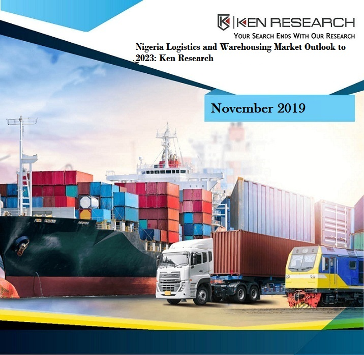 Nigeria Logistics Market Research Report: KenResearch