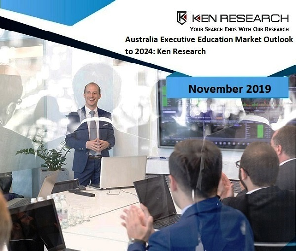 Rise In Popularity of Online Education, Evolvement of Online Aggregators and Launch of Innovative Executive Courses Is Driving the Executive Education Market: Ken Research