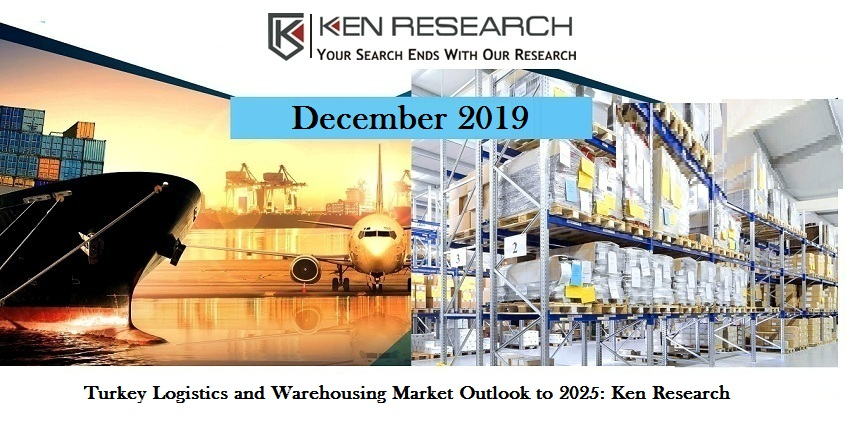 Turkey Logistics and Warehousing Market Driven by Strategic Location, Shifting Focus towards the Manufacturing Sector and Increasing Infrastructural Investment: Ken Research