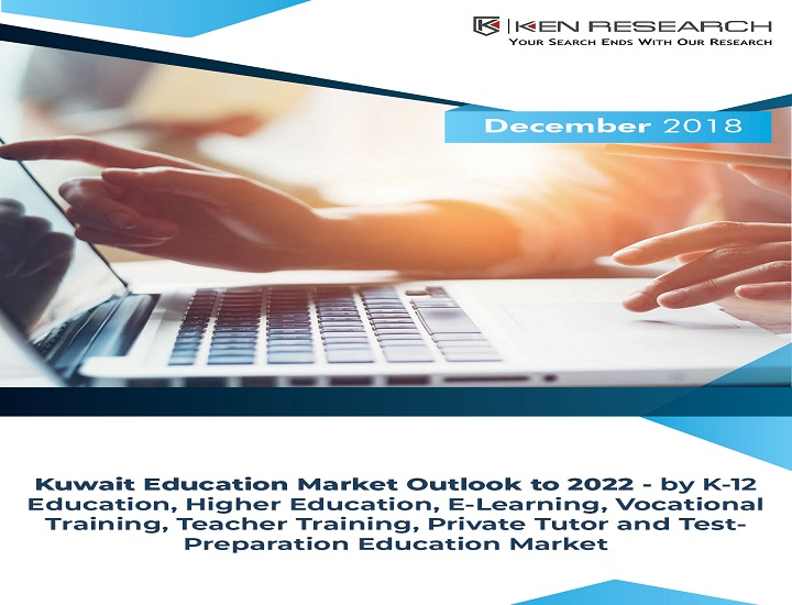 Kuwait Education Market Research Report to 2022: KenResearch