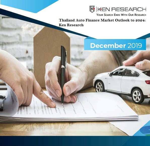 Thailand Auto Finance Market Outlook to 2024: Ken Research