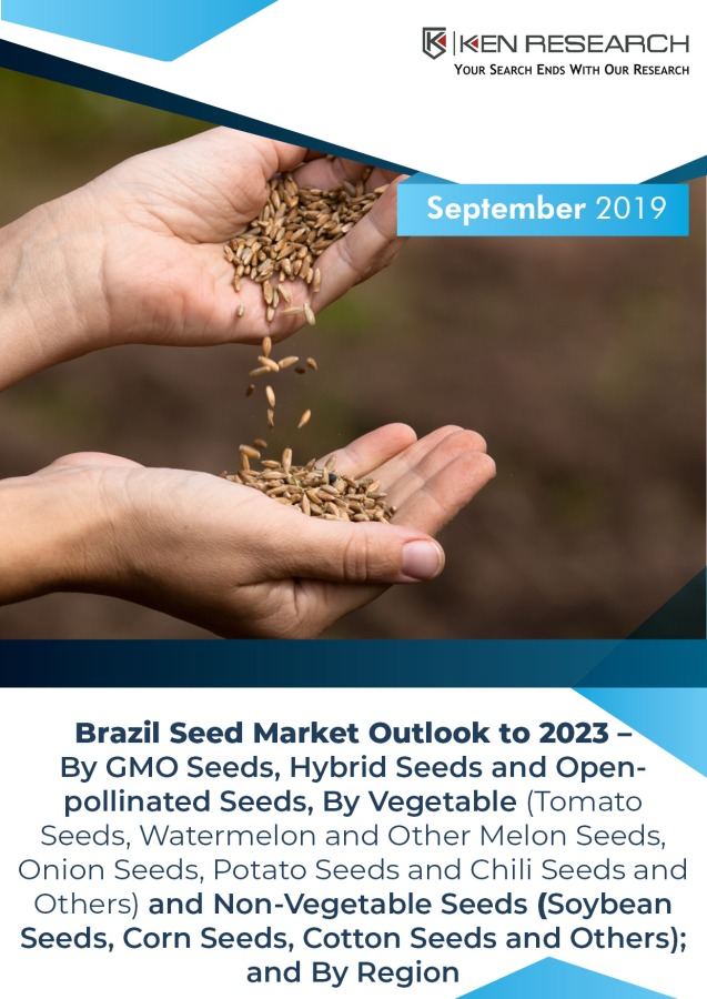 Brazil Seeds Industry Showcased a Strong Positive Growth owing to Increasing Usage of both Vegetable and Non-Vegetable Seed Crops in the Country: Ken Research