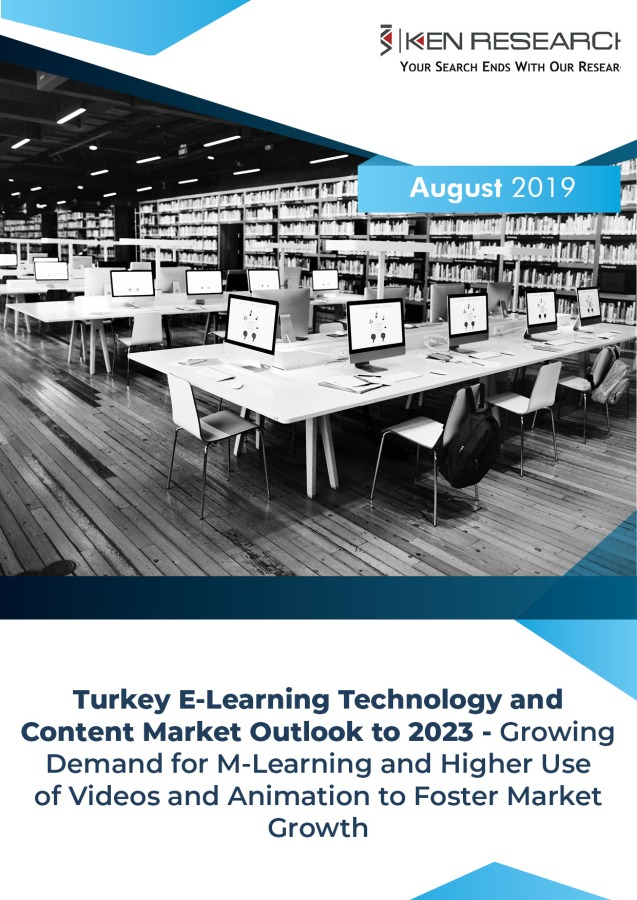 Turkey E-learning market revenues showcased growth Backed by multiple ICT initiatives along with rising Digitalization in the Country: KenResearch