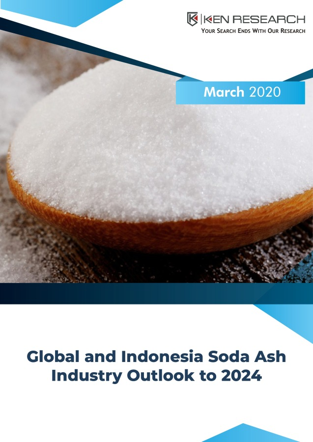 Global and Indonesia Soda Ash Industry Outlook to 2024: KenResearch
