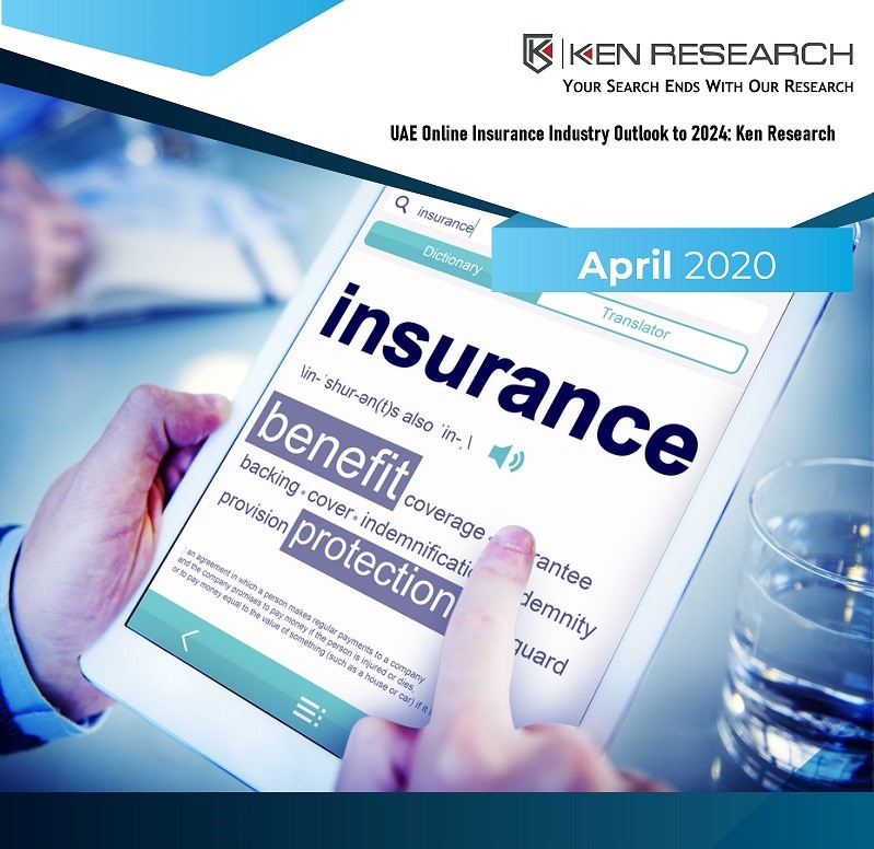 UAE Online Insurance Industry Outlook to 2024: Ken Research