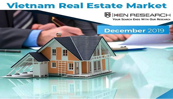 Vietnam Real Estate Market, Vietnam Real Estate Industry: Ken Research