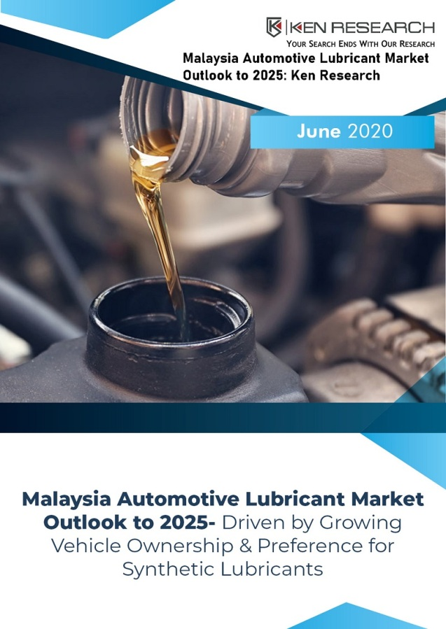 Malaysia Automotive Lubricant Market Outlook to 2025: Ken Research