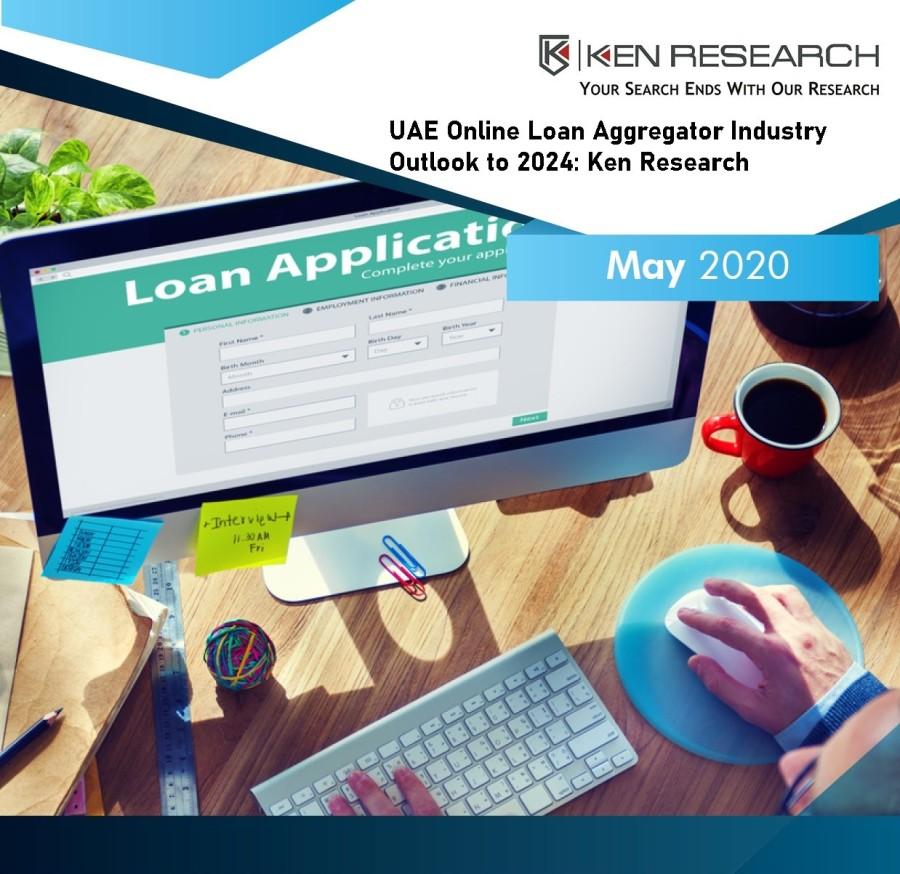 UAE Online Loan Aggregators Industry Outlook to 2024: KenResearch