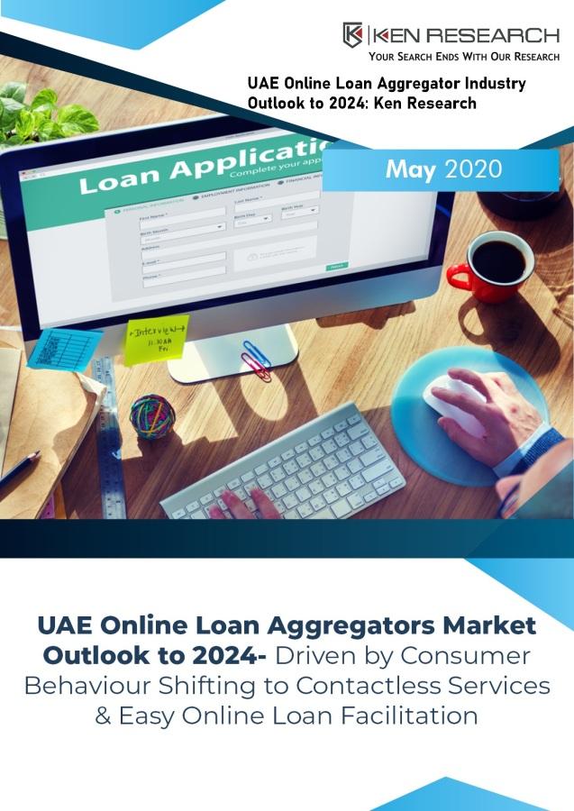 Future of UAE Online Loan Aggregator Market: KenResearch