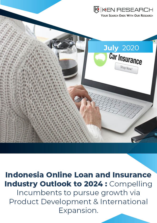 Indonesia Online Loan Aggregator Industry Outlook to 2024: KenResearch