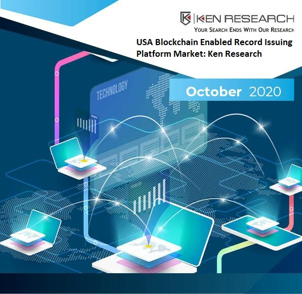 USA Blockchain Enabled Record Issuing Platform Market Outlook: Ken Research