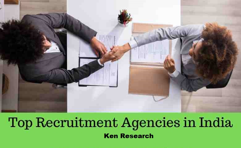 Top Recruitment Services Company in India | Top Recruitment Agencies in India: KenResearch